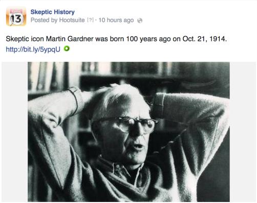 Martin Gardner Skeptic History Oct 21 2014