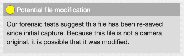 "izitru warning: ""Our forensic tests suggest this file has been re-saved since initial capture. Because this file is not a camera original, it is possible that it was modified."""